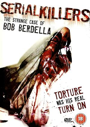 Rent Serial Killers: Bob Berdella Online DVD Rental
