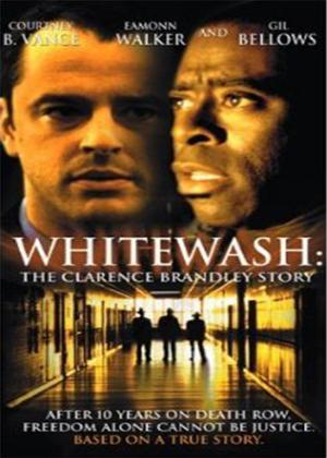 Rent Whitewash: The Clarence Brandley Story Online DVD Rental