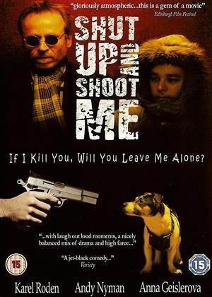 Shut Up and Shoot Me Online DVD Rental