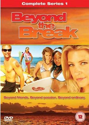 Rent Beyond the Break: Series 1 Online DVD Rental