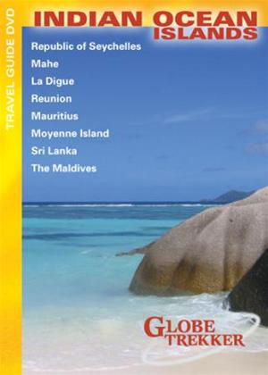 Globe Trekker: Indian Ocean Islands Online DVD Rental