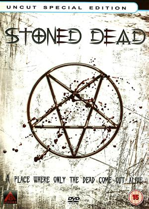 Rent Stoned Dead: Uncut Special Edition Online DVD Rental