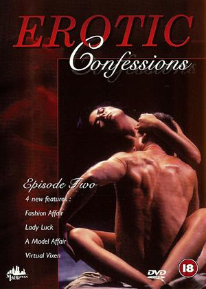 Erotic Confessions: Episode 2 Online DVD Rental