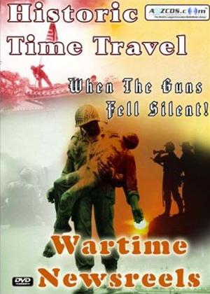 Rent Historic Time Travel: Wartime Newsreels Online DVD Rental