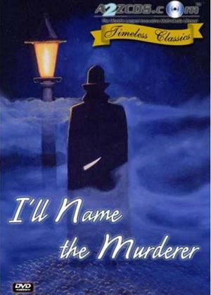 Rent I'll Name the Murderer Online DVD Rental
