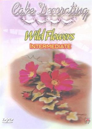 Rent Cake Decorating: Wild Flowers Intermediate Online DVD Rental