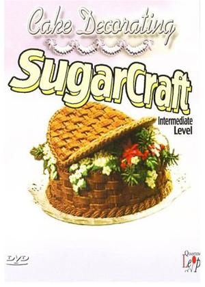 Rent Cake Decorating: Sugarcraft Intermediate Level Online DVD Rental