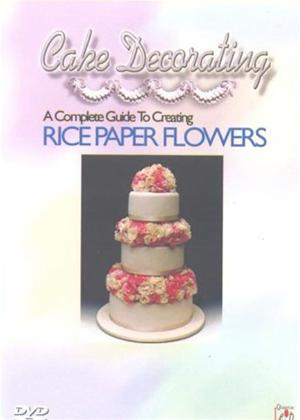 Cake Decorating: A Complete Guide to Creating Rice Paper Flowers Online DVD Rental
