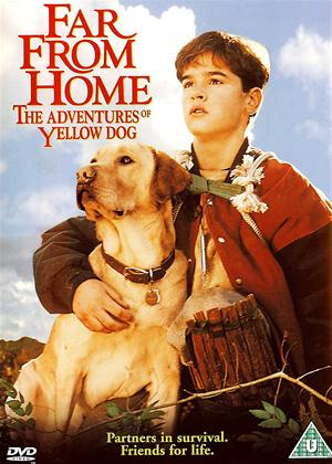 Far from Home: The Adventures of Yellow Dog Online DVD Rental