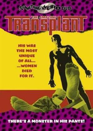 Rent The Amazing Transplant (aka Sex and the Swinging Girl) Online DVD Rental