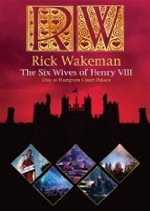 Rick Wakeman: The Six Wives of Henry VIII: Live at Hampton Court Palace Online DVD Rental