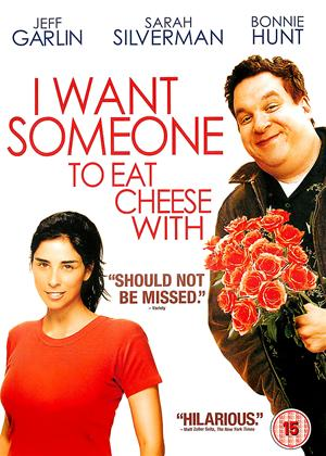 Rent I Want Someone to Eat Cheese With Online DVD Rental