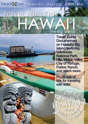 Rent Travel with Kids Hawaii: The Big Island Online DVD Rental