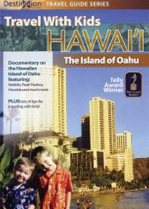 Travel with Kids Hawaii: The Island of Oahu Online DVD Rental