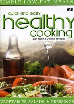 Vegetables, Salads and Dressings: Quick and Easy Healthy Cooking Online DVD Rental