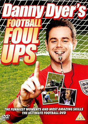Rent Danny Dyer's Football Foul-ups Online DVD Rental