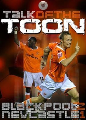 Rent Talk of the Toon Blackpool 2 Newcastle United 1 Online DVD Rental