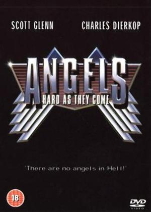 Angels Hard as They Come Online DVD Rental