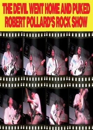 Robert Pollard: The Devil Went Home and Puked Online DVD Rental