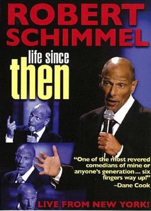 Robert Schimmel: Life Since Then Online DVD Rental