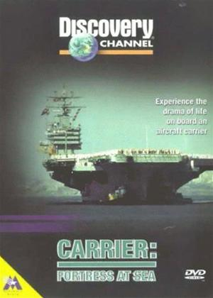 Rent Discovery Channel: Carrier: Fortress at Sea Online DVD Rental