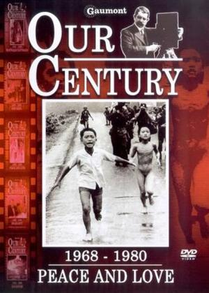 Our Century: 1968-1980: Peace and Love Online DVD Rental