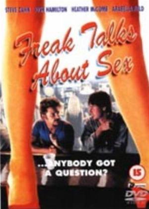 Freak Talks About Sex Online DVD Rental