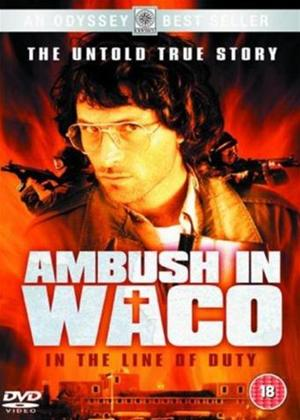 In the Line of Duty: Ambush in Waco Online DVD Rental