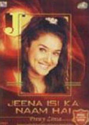 Rent Jeena Isi Ka Naam Hai: Preity Zinta Life Story Online DVD Rental