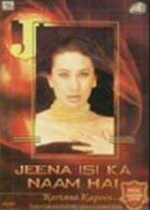 Rent Jeena Isi Ka Naam Hai: Karishma Kapoor Life Story Online DVD Rental