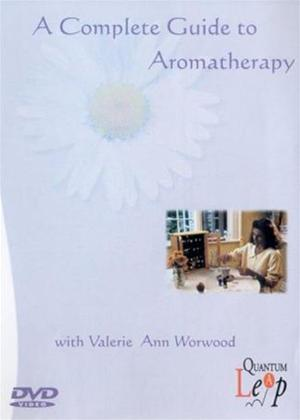 Rent A Complete Guide to Aromatherapy Online DVD Rental