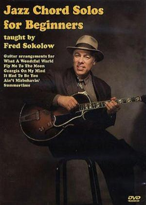 Rent Fred Sokolow: Jazz Chord Solos for Beginners Online DVD Rental