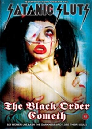 Rent Satanic Sluts: The Black Order Cometh Online DVD Rental