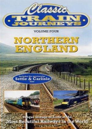 Rent Classic Train Journeys: Northern England Online DVD Rental