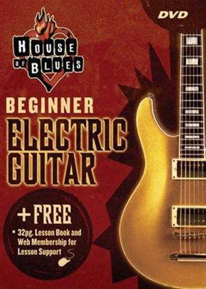 Rent House of Blues: Learn to Play Beginner Electric Guitar Online DVD Rental