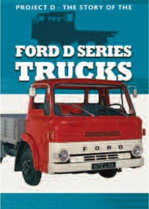 Rent Project D: The Story of The Ford D Series Trucks Online DVD Rental
