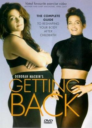Rent Getting Back (aka Deborah Mackin's Getting Back: The Complete Guide to Reshaping Your Body After Childbirth) Online DVD Rental