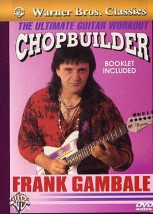 Rent Frank Gambale: Chopbuilder Guitar Online DVD Rental