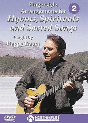 Rent Happy Traum: Fingerstyle Arrangements for Hymns, Spirituals and Sacred Songs 2 Online DVD Rental