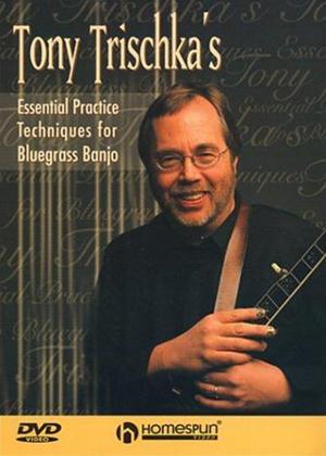 Rent Tony Trischka: Essential Practice Techniques for Bluegrass Banjo Online DVD Rental