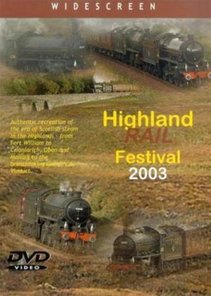 Rent Highland Rail Festival 2003 Online DVD Rental