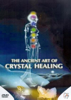 Rent The Ancient Art of Crystal Healing Online DVD Rental