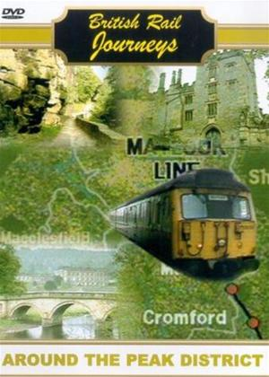 Rent British Rail Journeys: Around the Peak District Online DVD Rental