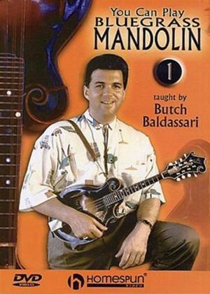 Rent Butch Baldassari: You Can Play Bluegrass Mandolin: Vol.1 Online DVD Rental