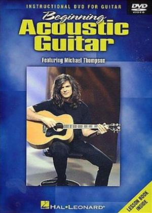 Rent Michael Thompson: Beginning Acoustic Guitar: Instructional DVD for Guitar Online DVD Rental