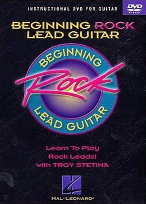 Rent Troy Stetina: Beginning Rock Lead Guitar: Instructional DVD for Guitar Online DVD Rental