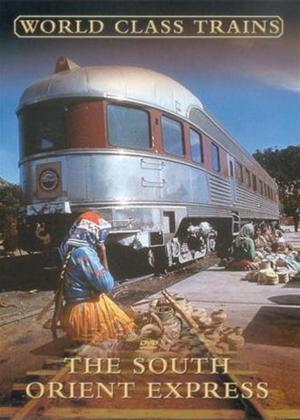 World Class Trains: The South Orient Express Online DVD Rental
