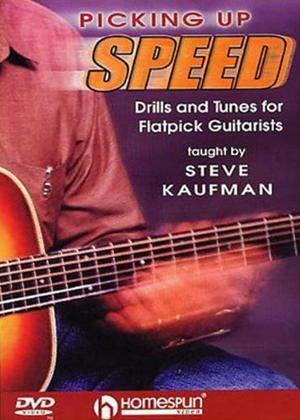 Rent Steve Kaufman: Picking Up Speed: Drills and Tunes for Flatpick Guitarists Online DVD Rental