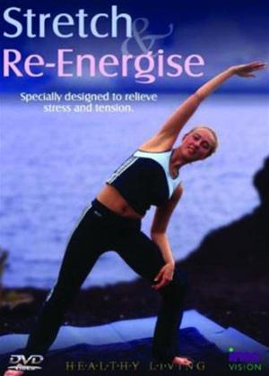 Rent Stretch and Re-Energise Workout Online DVD Rental
