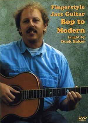 Duck Baker: Fingerstyle Jazz Guitar: Bop to Modern Online DVD Rental